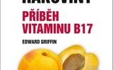 Svet bez rakoviny - Príbeh vitamínu B17