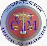 Camaign for Truth in Medicine