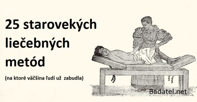 25 starovekých liečebných metód (na ktoré väčšina ľudí už zabudla)