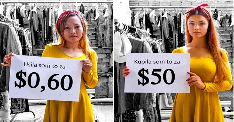 Pravda o tom, kde sa vyrába oblečenie, ktoré nakupujeme v obchodoch